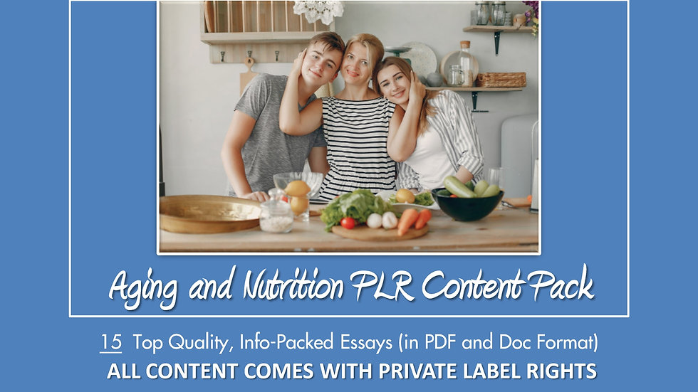 Aging and Nutrition PLR Content Pack