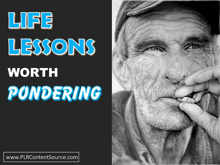 Life Lessons Worth Pondering Photo Art Quotes
