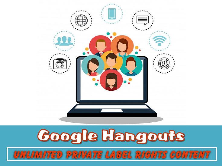 Google Hangouts Unlimited PLR Pack
