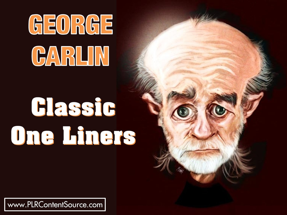 George Carlin Classic One Liners Photo Quotes
