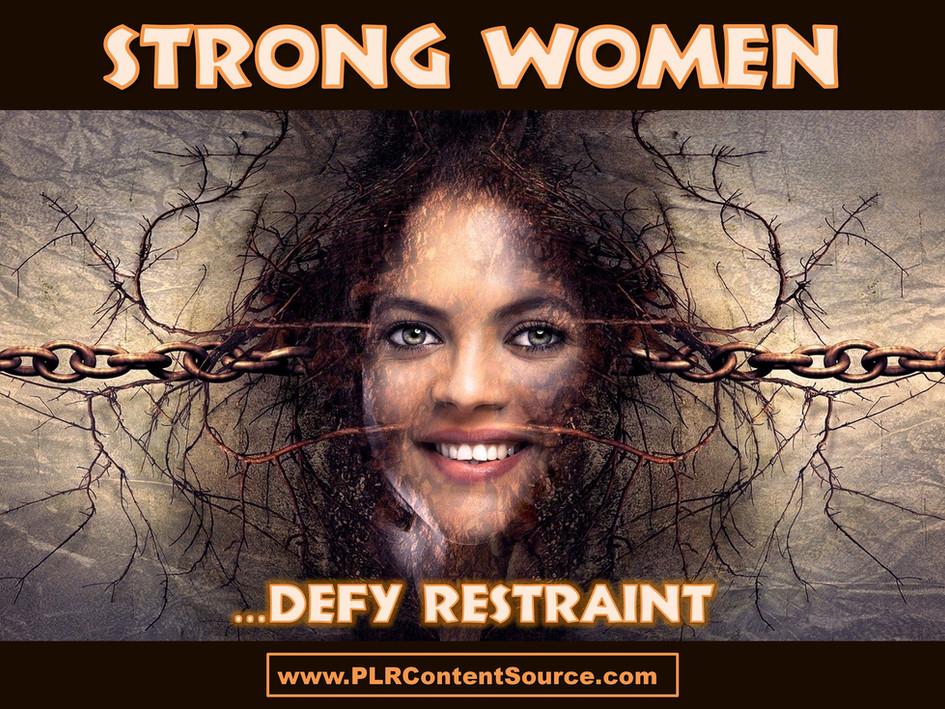 Strong Women Defy Restraint Art Quotes