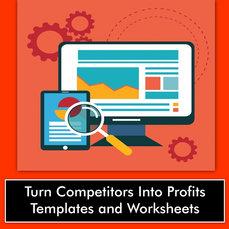 COMPETITORS INTO PROFITS TEMPLATES/WORKHEETS
