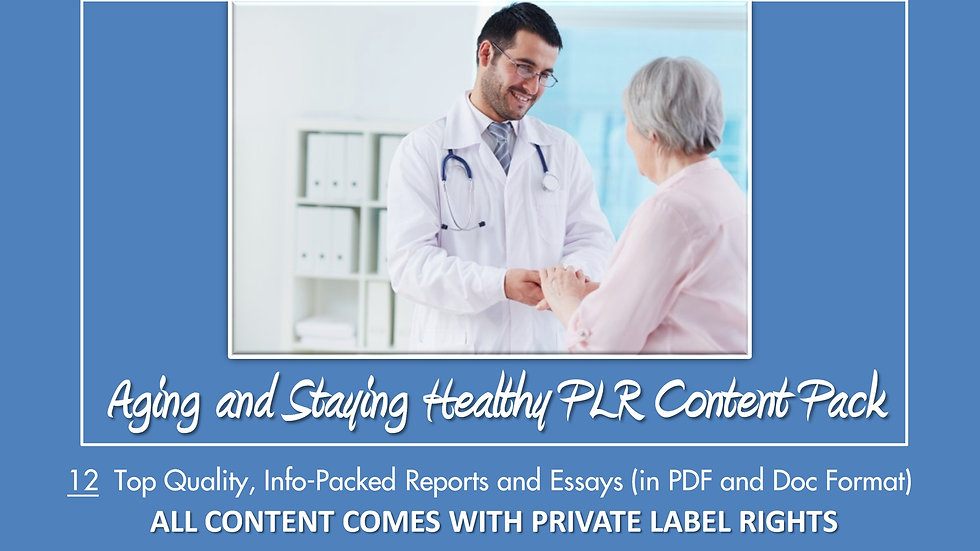 Aging and Staying Healthy PLR Content Pack