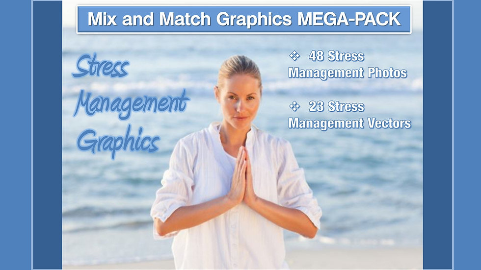 Stress Management Mix and Match GRAPHICS Collection