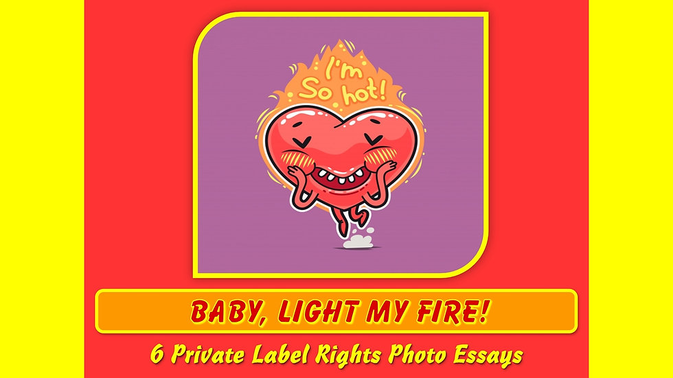 Baby Light My Fire Private Label Content Pack