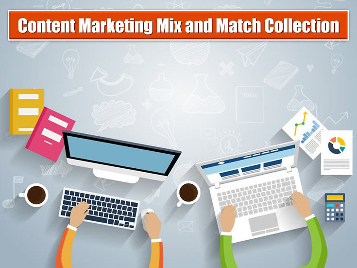 Content Marketing MIX and MATCH CONTENT Collection