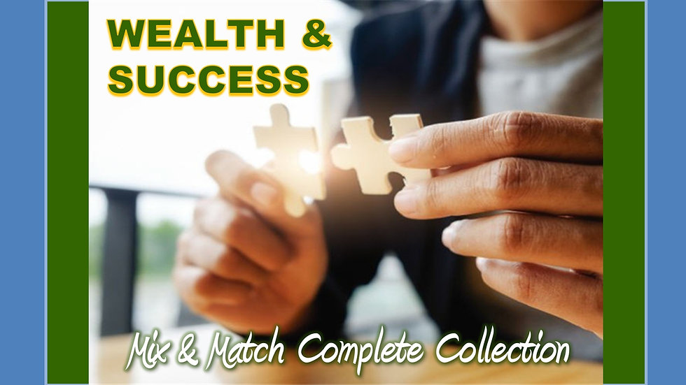 Wealth and Success Mix and Match COMPLETE Collection