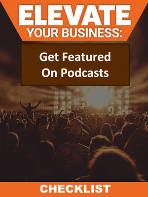 Get Featured On Podcasts Checklist
