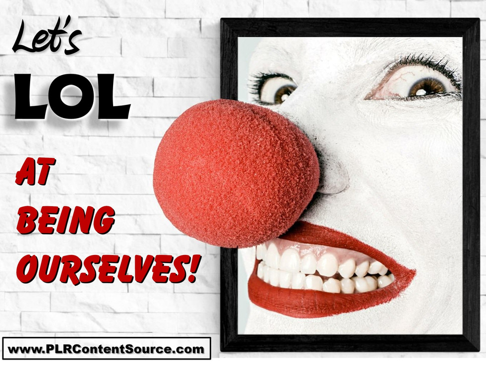 Let's LOL At Being Ourselves Photo Quotes
