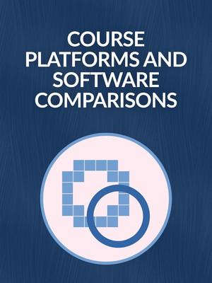 Course Platforms and Software Comparisons