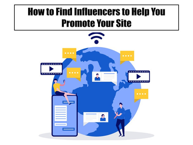 How to Find Influencers to Help You Promote Your Site