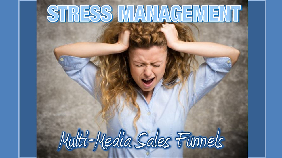 Stress Management Mix and Match Multimedia Sales Funnels