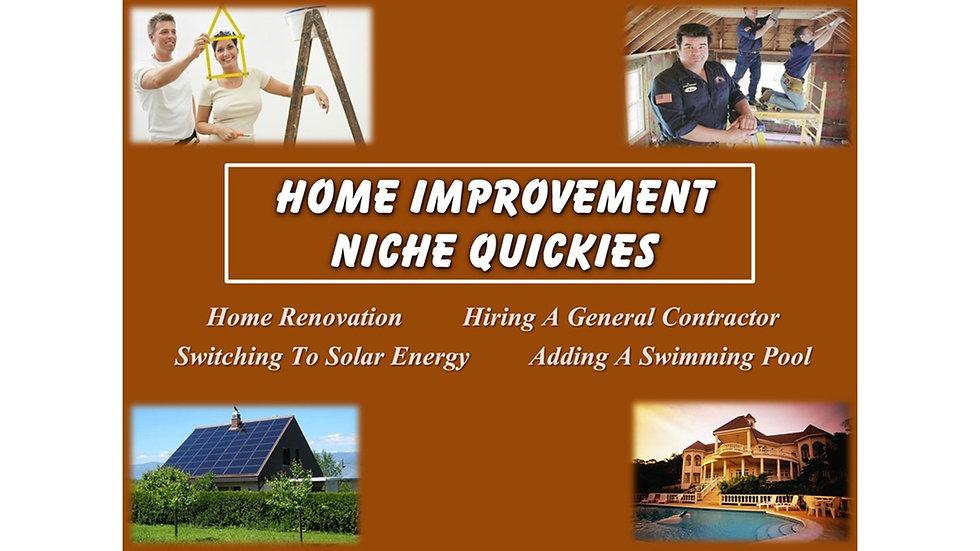 Home Improvement Niche Quickies