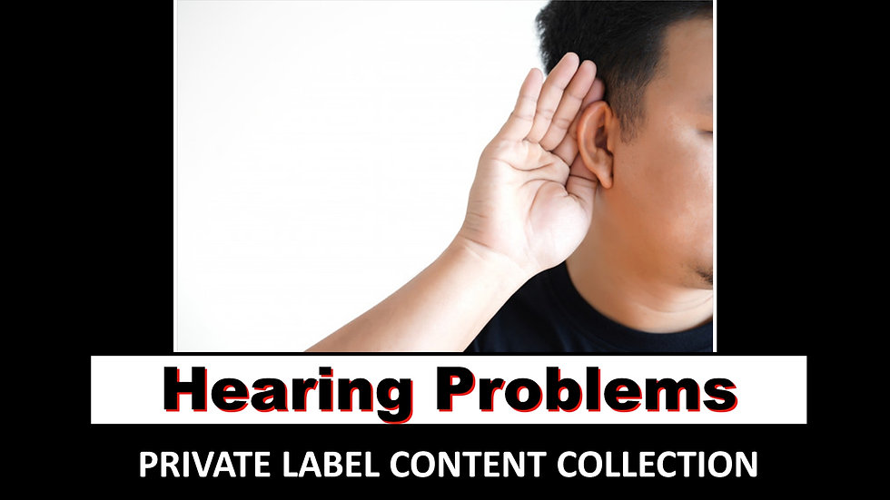 Hearing Problems PLR Product Pack