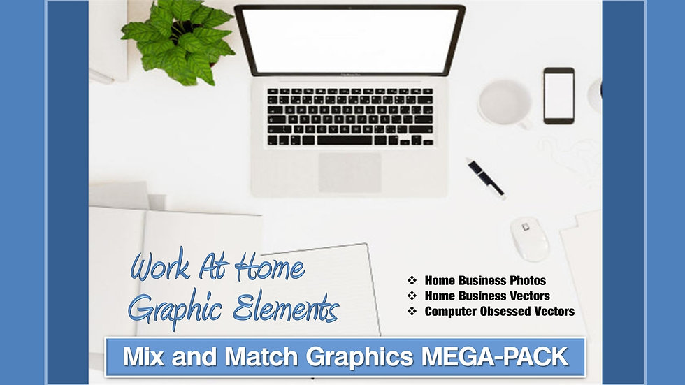 Work at Home Mix and Match GRAPHICS Collection