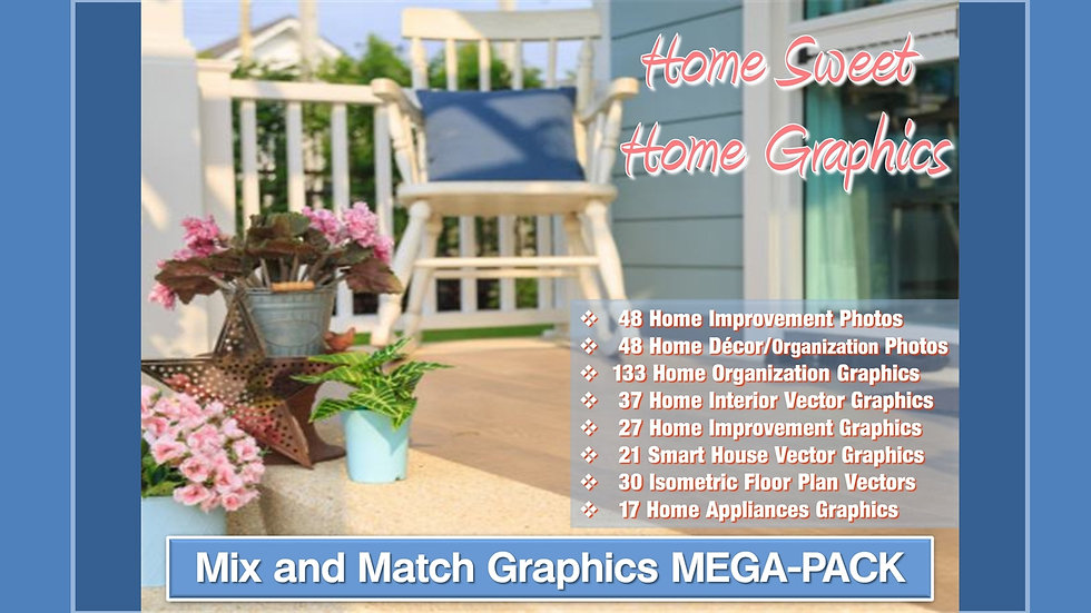 Home Sweet Home Mix and Match GRAPHICS Collection