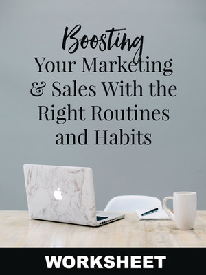 Boosting Your Marketing and Sales WORKSHEET