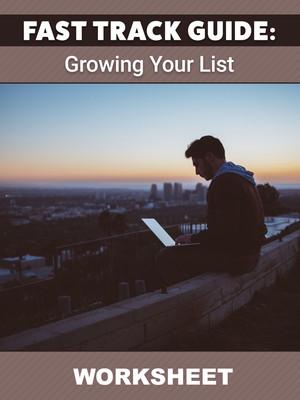 Growing Your List WORKSHEET