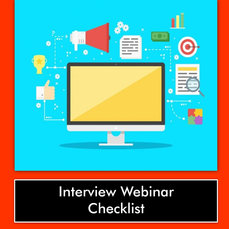 INTERVIEW WEBINAR CHECKLIST