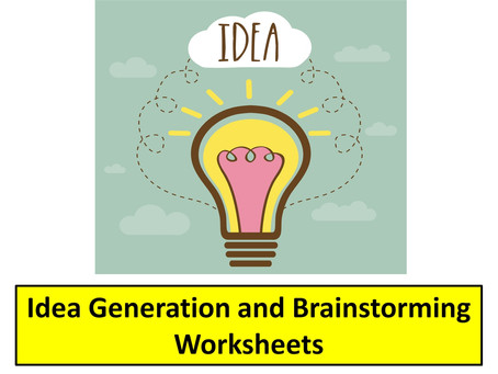 More Idea Generation and Brainstorming Worksheets