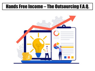 Hands Free Income - The Outsourcing FAQ