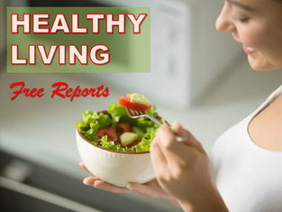 Free Healthy Living Reports
