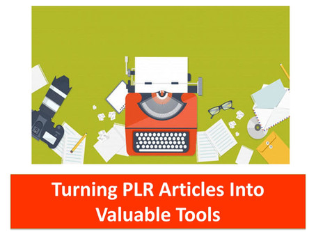Monetize Your Articles: Turning PLR Articles Into Valuable Tools