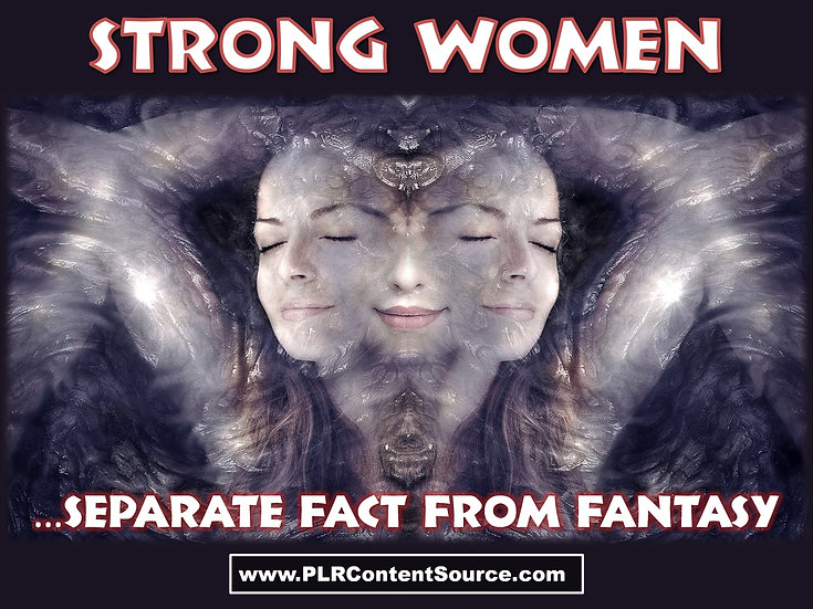 Strong Women Separate Fact From Fantasy Video Art Quote Collection
