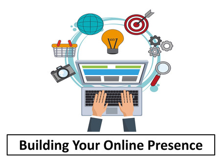Building Your Online Presence To Establish Yourself in a Niche