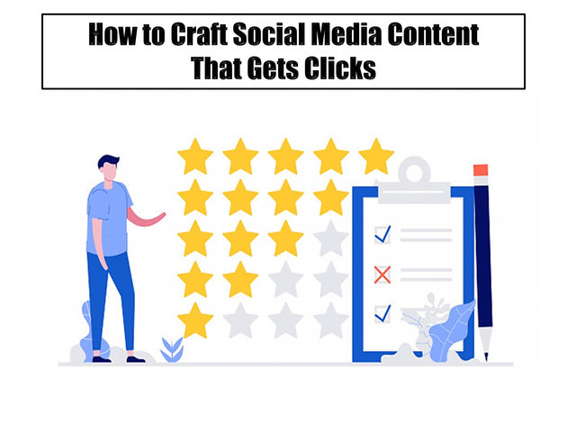 How to Craft Social Media Content That Gets Clicks