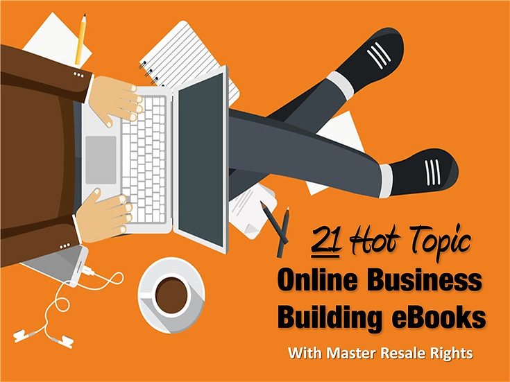 21 Hot Topic Online Business Building eBooks