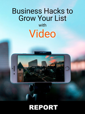 Business Hacks to Grow Your List with Video