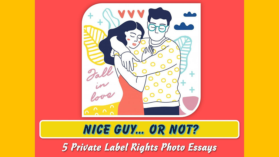 Nice Guy... Or Not Private Label Content Pack