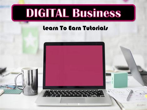 Digital Business Learn To Earn Tutorials