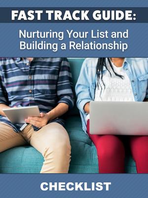 Nurturing Your List and Building a Relationship CHECKLIST