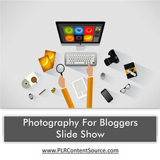 PHOTOGRAPHY FOR BLOGGERS SLIDE SHOW