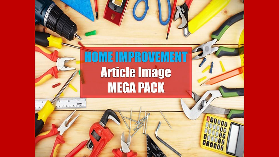 Home Improvement PLR Article and Image MEGA Pack