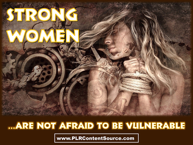 Strong Women Aren't Afraid To Be Vulnerable Photo Art Quotes