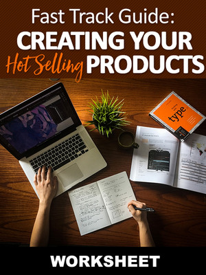 Creating Your HOT Selling Products Worksheet