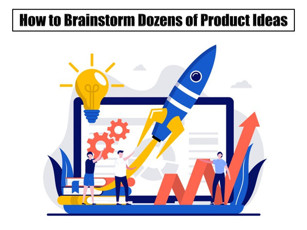 How to Brainstorm Dozens of Product Ideas
