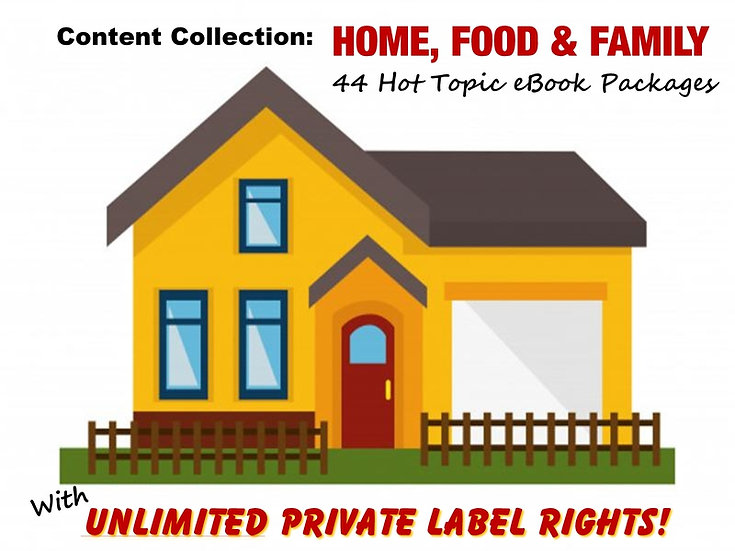 Home, Food and Family Content Collection with Unrestricted PLR