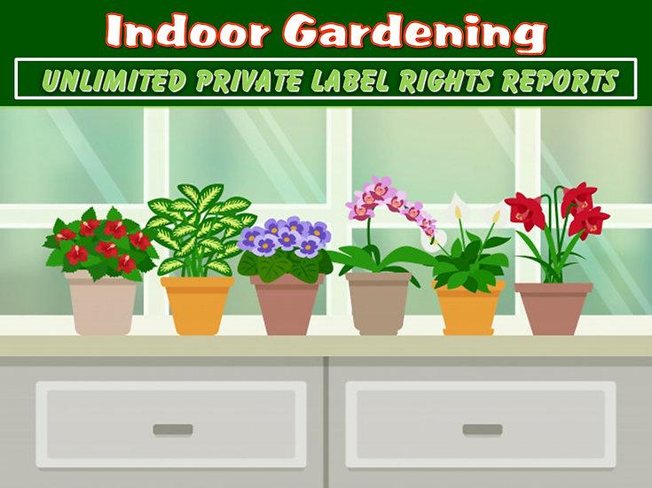 Indoor Gardening Unlimited PLR Reports