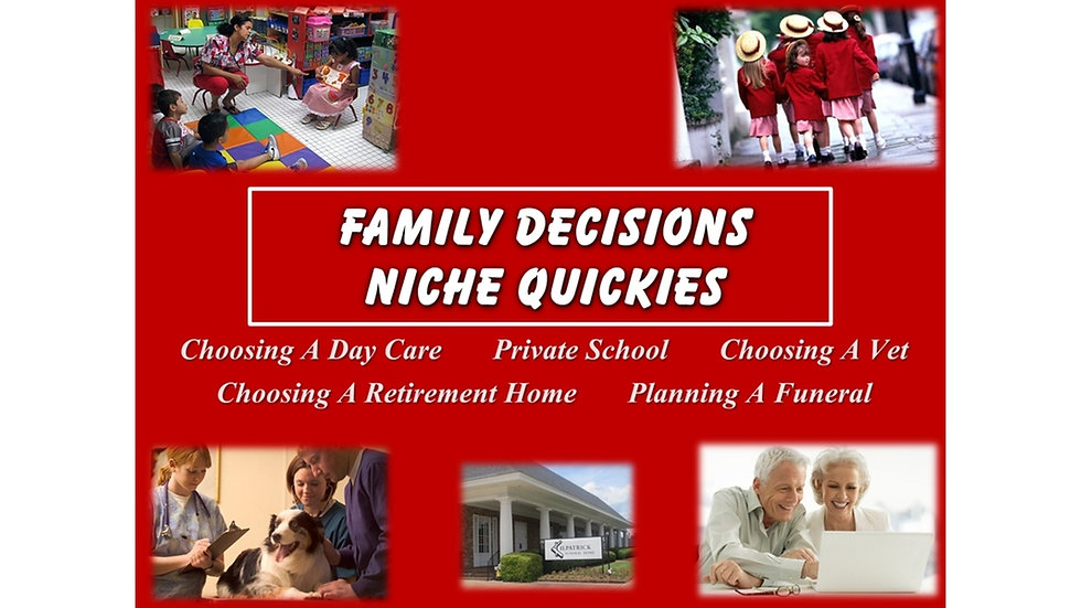 Family Decisions Niche Quickies