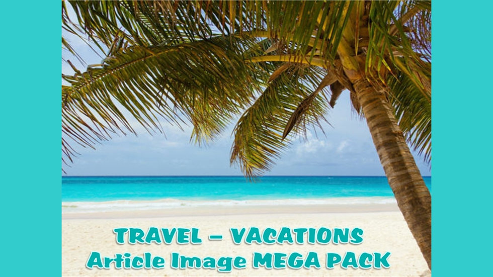 Travel and Vacations PLR Article and Image MEGA Pack