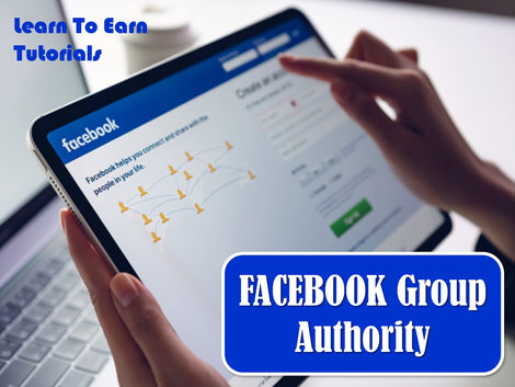 Facebook Group Authority Learn To Earn Tutorials