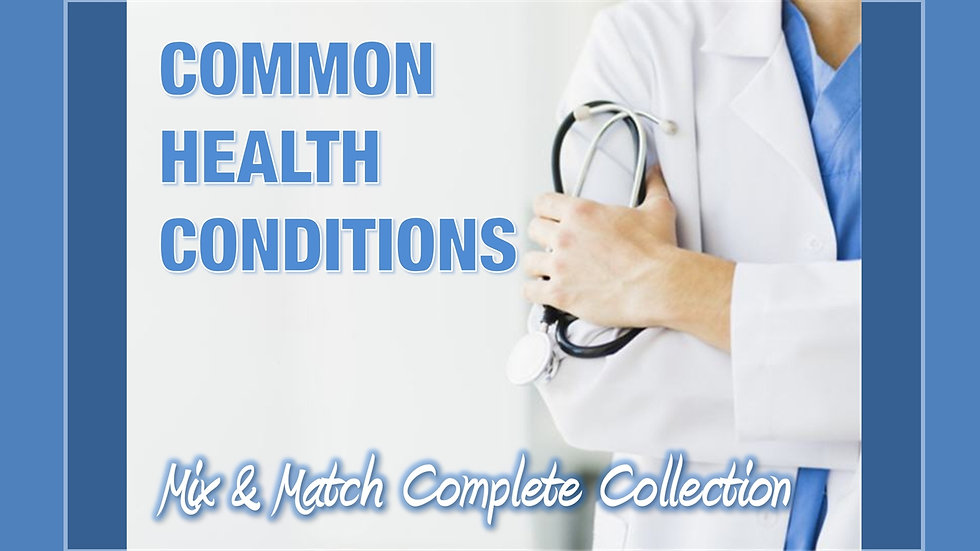 Health Conditions Mix and Match COMPLETE Collection