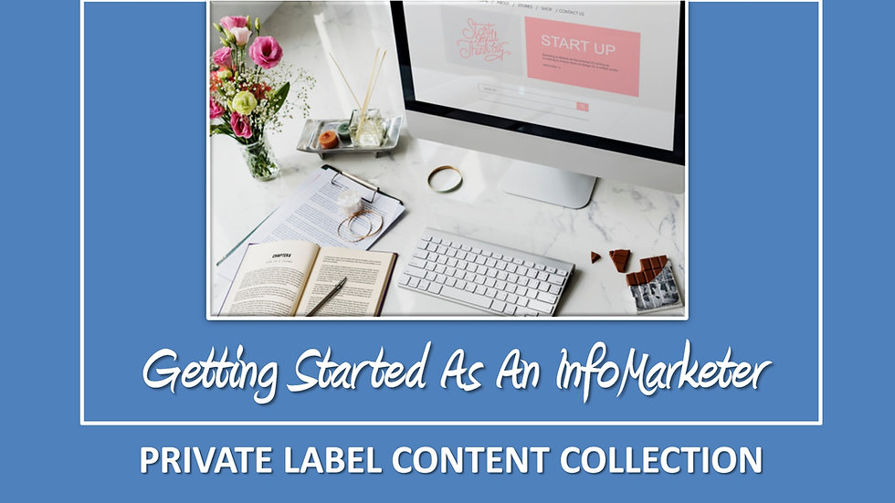 Getting Started As An InfoMarketer PLR Pack