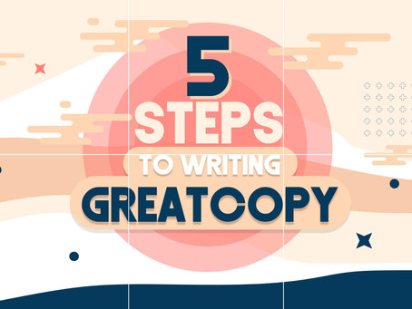5 Steps to Writing Great Copy