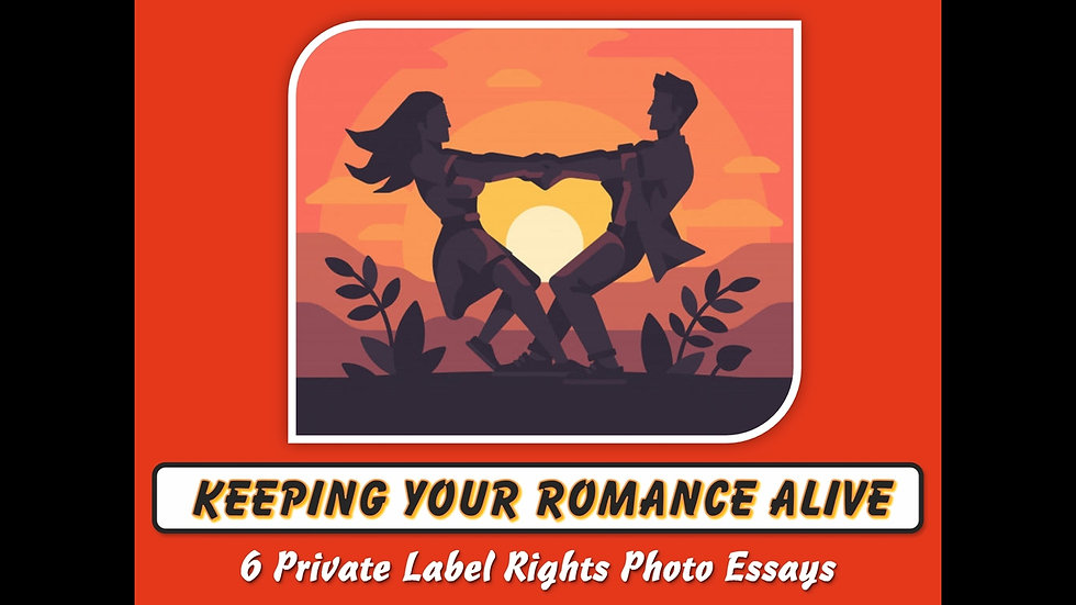 Keeping Your Romance Alive Private Label Content Pack