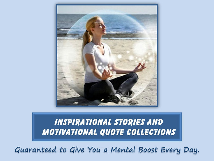 Inspirational Stories and Motivational Quotes